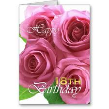 happy 18th birthday pink roses pretty card pretty cards pink