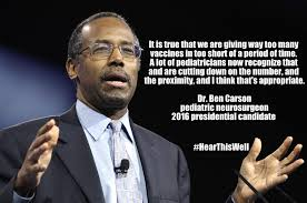 Ben Carson Meme - vaccine safety was a topic at republican presidential debate age