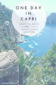 Capri Italy Map by Best 25 Capri Ideas On Pinterest Capri Italy Sorrento To Capri