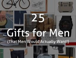 gift for men 25 gifts for men that men would actually want boone