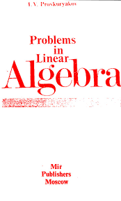 problems in linear algebra u2013 proskuryakov mir books