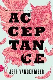 acceptance a novel the southern reach trilogy book 3 kindle