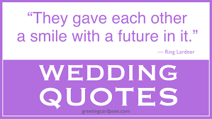 wedding sayings best wedding quotes and marriage sayings greeting card poet