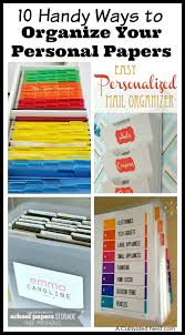 To Organize 10 Handy Ways To Organize Your Personal Papers Clutter