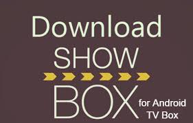 new showbox apk showbox for android tv box install showbox on android tv box