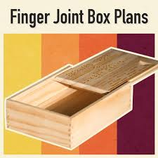 finger joint box woodworking plans
