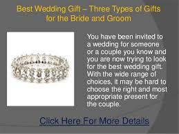 Best Wedding Present Best Wedding Gift U2013 Three Types Of Gifts