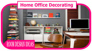 Home Office Decorating Tips by Home Office Decorating Home Decorating Ideas How To Decorate A