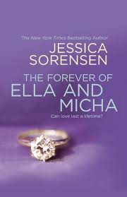 the forever the forever of ella and micha by sorensen