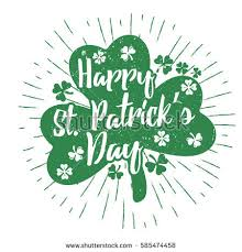 st patricks day quote typography lettering stock vector 599145707