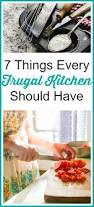 The Frugal Homemaker by 7 Things Every Frugal Kitchen Should Have A Cultivated Nest
