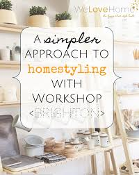 Love Home Interior Design Brighton Shopping Guide Workshop Welovehomeblog