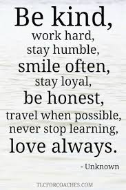 wedding quotes unknown tlc inspirational quotes work stay humble stay humble and