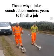 Meme Construction - construction work construction work meme