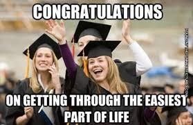 Funny High School Memes - inspirational funny high school graduation quotes