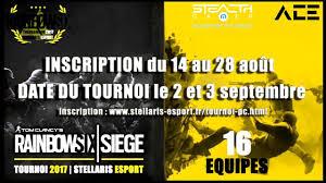 tournoi r6s pc 2017 by stellaris esport info et inscription