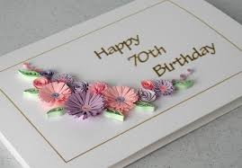 70th birthday card quilled flowers folksy