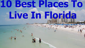 Cheapest Place To Live In Us Top 10 Best Places To Live Or Retire In Florida In 2017 Youtube