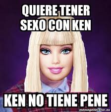 Ken Meme - meme personalizado quiere tener sexo con ken ken no tiene pene
