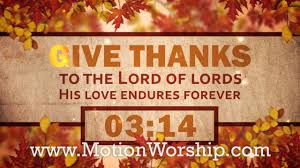 give thanks to the lord thanksgiving worship countdown