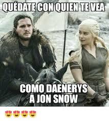 John Snow Meme - ouedateconouentevea como daenerys a jon snow meme on sizzle