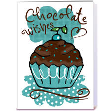 chocolate birthday wishes greeting card by priscilla burris card