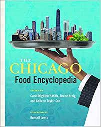 chicago food gifts the chicago food encyclopedia heartland foodways carol haddix