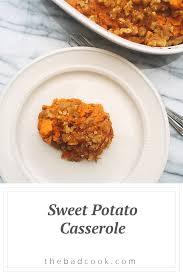 thanksgiving sweet potato casserole healthy thanksgiving recipes