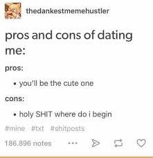 Cute Dating Memes - dopl3r com memes thedankestmemehustler pros and cons of dating