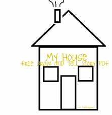 house to draw my house draw and tell so tomorrow