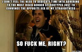 Get Laid Meme - because getting laid as a girl is easy enough already meme on imgur