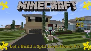 minecraft let u0027s build a split level house v 2 50 u0027s raised ranch