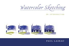 watercolor sketching an introduction paul laseau 9780393733488