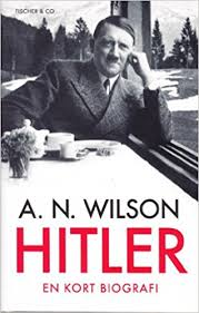 Hitler Kort Biografi   hitler en kort biografi amazon co uk a n wilson leif janzon