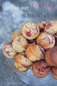 recette de cuisine petit chef muffins aux fraises et pépites de chocolat confessions d une