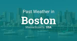 past weather in boston massachusetts usa u2014 yesterday or further back
