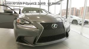lexi lexus lexis is 300 f sport 2 2016 17499a youtube