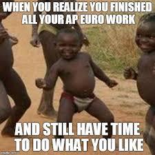 Ap Euro Memes - third world success kid meme imgflip