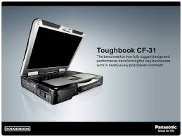 Rugged Design Toughbook Cf 31 The Benchmark In True Fully Rugged Design And