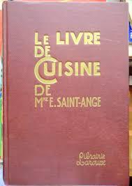 livre cuisine fran軋ise la bonne cuisine fran軋ise 100 images la bonne cuisine awesome