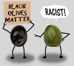 Olive Meme - black olive matters black lives matter know your meme