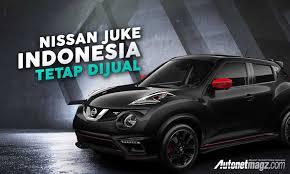 nissan indonesia nissan indonesia autonetmagz review mobil dan motor baru