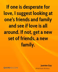 Family And Love Quotes by Jasmine Guy Love Quotes Quotehd