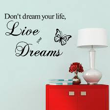 popular life quote wall decals buy cheap life quote wall decals wall sticker quotes do not dream your life wall decal home decor mural home bedroom decoration