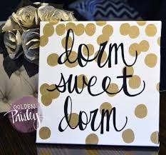 Dorm Room Wall Decor by Dorm Sweet Dorm Canvas Painting Gold Dots Hand Lettering Wall