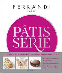livre technique cuisine professionnel livre cours de pâtisserie toutes les techniques et recettes d une