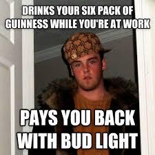 Bud Light Meme - livememe com scumbag steve