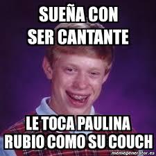 Rubio Meme - meme bad luck brian sue祓a con ser cantante le toca paulina rubio