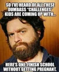 Dumbass Meme - dumbass challenges meme