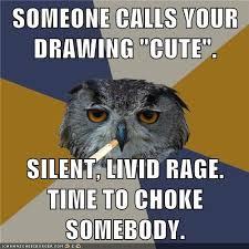Art School Owl Meme - 194 best art student owl images on pinterest artist life college